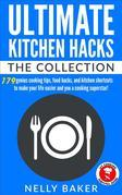 Ultimate Kitchen Hacks - The Collection