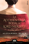 La accidentada boda de lord Mersett