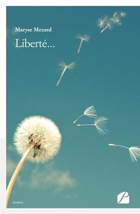 Liberté...