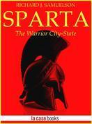 Sparta. The Warrior City State