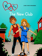 K for Kara 8 - The New Club