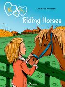 K for Kara 12 - Riding Horses