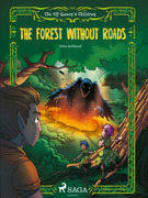 The Elf Queen s Children 2: The Forest Without Roads