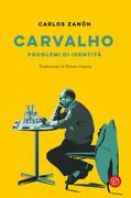 Carvalho: problemi di identità