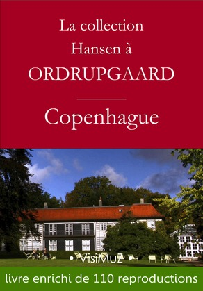 La collection Hansen à Ordrupgaard