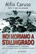 Noi moriamo a Stalingrado