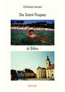 De Saint-Tropez à Sibiu