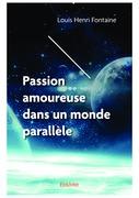 Passion amoureuse dans un monde parallèle