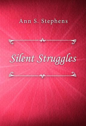 Silent Struggles