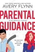Parental Guidance (A Hot Hockey Romantic Comedy)