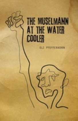 The Muselmann at the Water Cooler