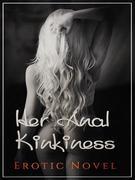 Her Anal Kinkiness