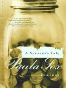 A Servant's Tale: A Novel