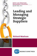 Leading and Managing Strategic Suppliers