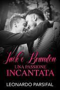 Jack e Brandon, una passione incantata 3