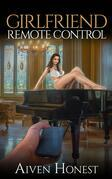 Girlfriend Remote Control