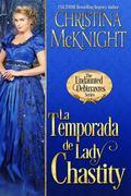 La Temporada De Lady Chastity
