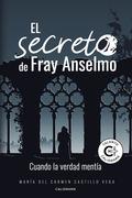 El secreto de Fray Anselmo