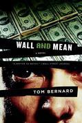 Wall and Mean: A Novel