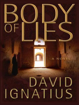 Body of Lies: A Novel