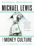 The Money Culture