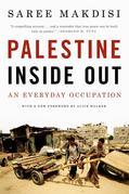 Palestine Inside Out: An Everyday Occupation