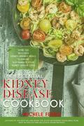 The Essential Kidney Disease Cookbook :