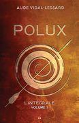 Polux - L'intégral - Volume 1