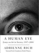 A Human Eye: Essays on Art in Society, 1997-2008