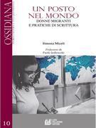 Un posto nel mondo. Donne e migranti e pratiche di scrittura