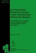Environmental Protection versus Trade Liberalization : Finding the Balance