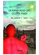 Un roman pause-café « Celestia Tower »