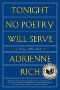 Tonight No Poetry Will Serve: Poems 2007-2010