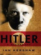 Ian Kershaw - Hitler: A Biography