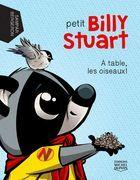 Petit Billy Stuart 1 - À table, les oiseaux