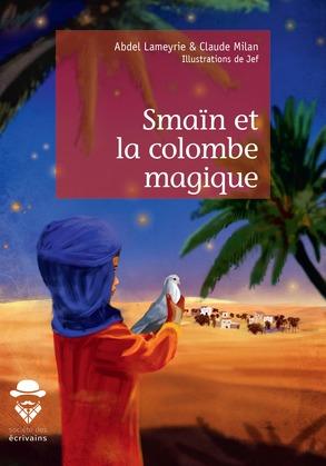 Smaïn et la colombe magique