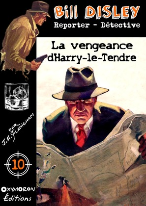 La vengeance d'Harry-le-Tendre