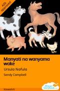 Manyati na wanyama wake