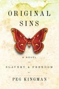 Original Sins: A Novel of Slavery and Freedom