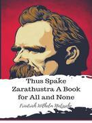 Thus Spake Zarathustra A Book for All and None