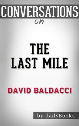 The Last Mile (Memory Man series): by David Baldacci | Conversation Starters