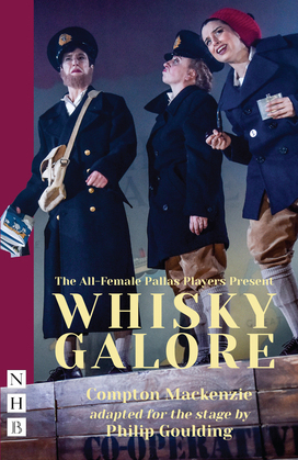 Whisky Galore (NHB Modern Plays)