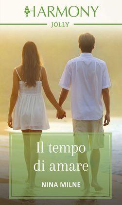 Il tempo di amare