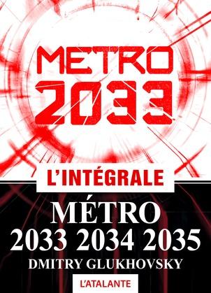Métro 2033 – L'intégrale