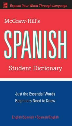 McGraw-Hill's Spanish Student Dictionary