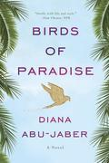 Birds of Paradise: A Novel