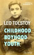 Childhood - Boyhood - Youth