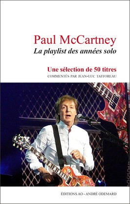 Paul McCartney : La playlist des années solo