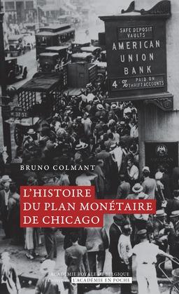 Histoire du plan monétaire de Chicago
