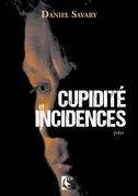 Cupidité et incidences